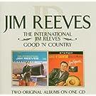 The International Jim Reeves/ Good 'N' Country