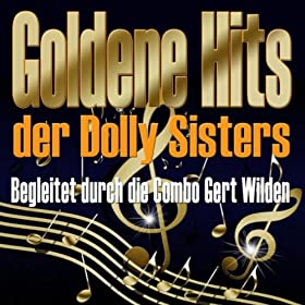 Goldene Hits der Dolly-Sisters