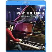 """ルパン三世「PLAY THE LUPIN""""clips×parts collection""""type BD」 [Blu-ray]"""