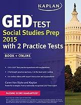 Kaplan GED Test Social Studies Prep 2015: Book + Online (Kaplan Test Prep)