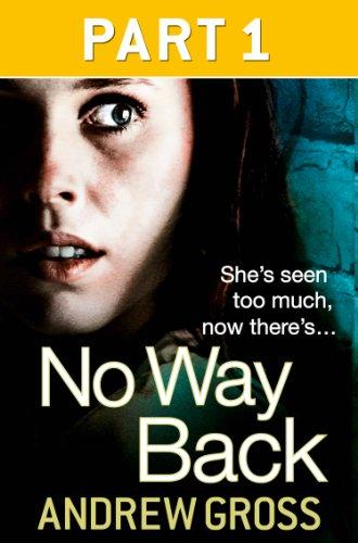 No Way Back: Part 1 of 3