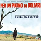 Per un pugno di dollari (Original motion picture soundtrack)