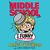 I Funny: School of Laughs | James Patterson