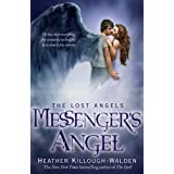 Messenger's Angel (Lost Angels 2)by Heather Killough-Walden