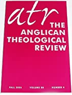 The Anglican Theological Review, Volume 88:…