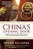 Chinas Opening Door: Incredible Stories of the Holy Spirits Work in the Underground Church