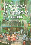 img - for The Court of Two Sisters Cookbook   [COURT OF 2 SISTERS CKBK] [Hardcover] book / textbook / text book