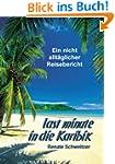 Last minute in die Karibik: Ein nicht...