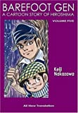 img - for Barefoot Gen Volume Five: The Never-Ending War (Paperback) book / textbook / text book