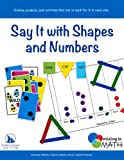 Say It with Shapes and Numbers (Mixing in Math)