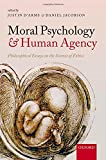 img - for Moral Psychology and Human Agency: Philosophical Essays on the Science of Ethics book / textbook / text book