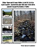 img - for The Spout Run Site [44CK151]: An Early Americn Stone Circles and Dual Solstice Site book / textbook / text book