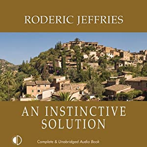 An Instinctive Solution: An Inspector Alvarez Mystery | [Roderic Jeffries]