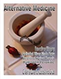 Alternative Medicine (USA TODAY Health Reports: Diseases and Disorders)