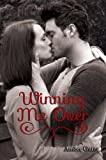 img - for Winning Me Over (Unexpected Love Series) book / textbook / text book