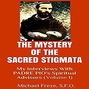 The Mystery of the Sacred Stigmata Audiobook