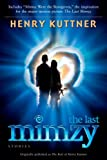 The Last Mimzy: And Other Stories Originally published as The Best of Henry Kuttner