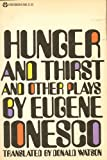 Hunger and Thirst, and Other Plays