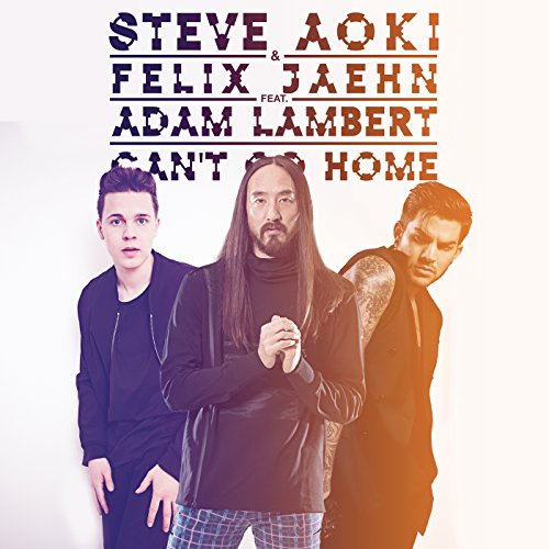 Can't Go Home (Radio Edit)