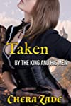 Taken By The King And His Men (Englis...