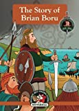 img - for The Story Of Brian Boru (Ireland's Best Known Stories In A Nutshell) (Volume 9) book / textbook / text book