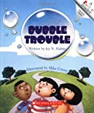 Bubble Trouble (Rookie Readers: Level B)