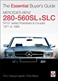 Chris Bass Mercedes-Benz 280SL-560SL Roadsters (Essential Buyer's Guide) (Essential Buyer's Guide) (Essential Buyer's Guide Series)