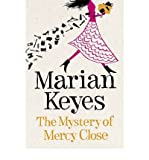 [ THE MYSTERY OF MERCY CLOSE BY KEYES, MARIAN](AUTHOR)HARDBACK Marian Keyes