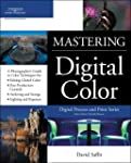 Mastering Digital Color: A Photograph...