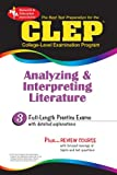 img - for CLEP Analyzing & Interpreting Literature (REA) - The Best Test Prep for the CLEP (Test Preps) book / textbook / text book