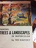 img - for Painting Trees & Landscapes in Watercolo book / textbook / text book