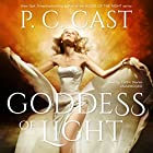 Goddess of Light: The Goddess Summoning Series, Book 3 Hörbuch von P. C. Cast Gesprochen von: Caitlin Davies