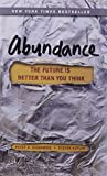 img - for Abundance: The Future Is Better Than You Think by Peter H. Diamandis (7-Jun-2012) Paperback book / textbook / text book