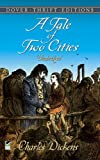 A Tale of Two Cities (Dover Thrift Editions) (0486406512) by Charles Dickens