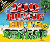 100 Huge Reggae Hits