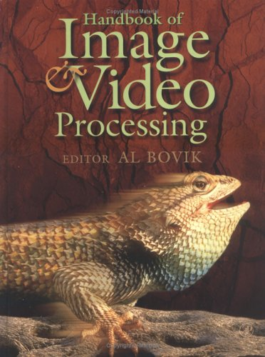 Handbook Of Image And Video Processing (Communications, Networking And Multimedia)