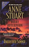 Undercover Summer 2 complete novels (0373230257) by Stuart, Anne
