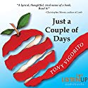 Just a Couple of Days Audiobook by Tony Vigorito Narrated by Bernard Setaro Clark