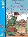 echange, troc Anne Marchon - Les Belles histoires, numéro 6 : Helen, la petite fille du silence et de la nuit