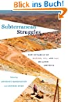 Subterranean Struggles: New Dynamics...