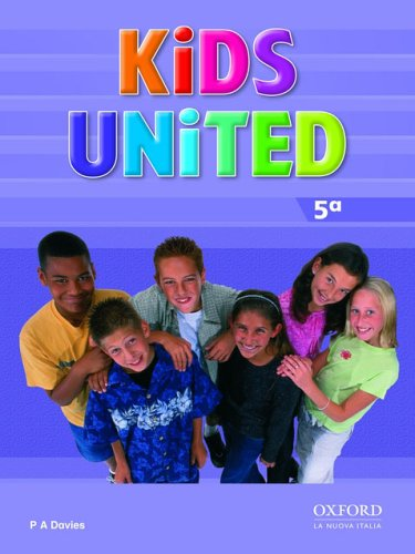 Kids united. Class book. Per la Scuola elementare: 5