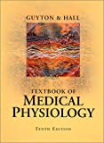 Textbook of Medical Physiology, 10e