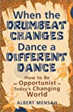 When the Drumbeat Changes Dance a Different Dance (Albert Mensah)