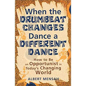 When the Drumbeat Changes Dance a Different Dance