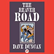 The Reaver Road | Dave Duncan