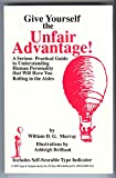 img - for Give Yourself the Unfair Advantage book / textbook / text book