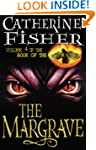The Margrave: Book Of The Crow 4: The...