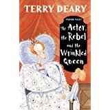 The Actor, the Rebel and the Wrinkled Queen (Tudor Tales)by Terry Deary