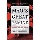 Mao's Great Famineby Frank Dikotter