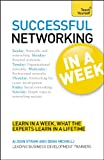 img - for Successful Networking In a Week A Teach Yourself Guide (Teach Yourself: Business) book / textbook / text book